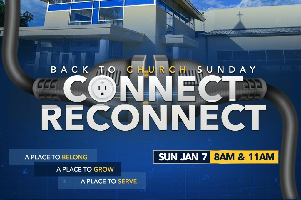 2018 Connect Reconnect - Back to church Sunday - Rehoboth Church of God